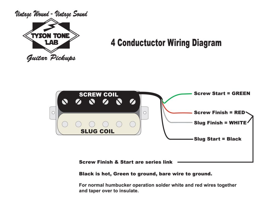 Four Conductor Humbucker Pickup Wiring Diagram – Tyson Tone Lab Guitar  PickupsTyson Tone Lab Guitar Pickups